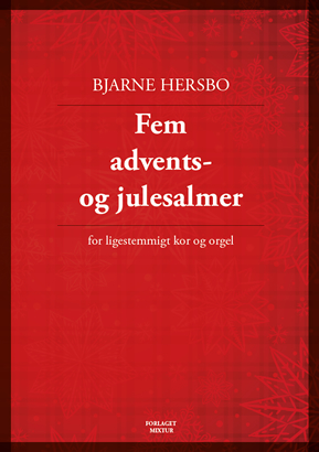 Fem advents- og julesalmer
